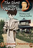 The Ghost in the Tokaido Inn by Dorothy Hoobler front cover