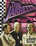 img - for The Jarretts (Race Car Legends) book / textbook / text book