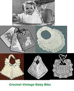 Crochet Vintage Baby Bib Patterns - Crochet Baby Bibs 6 Vintage Crochet Patterns