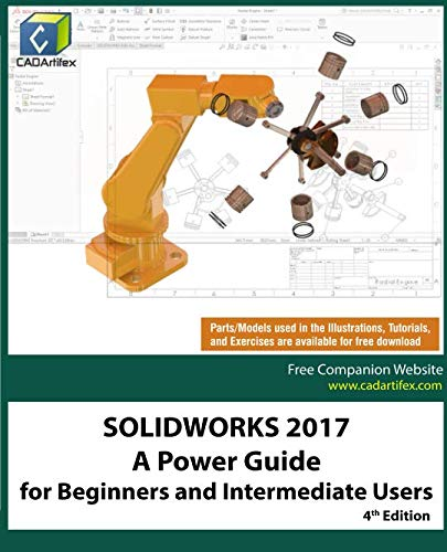 SOLIDWORKS 2017: A Power Guide for Beginners and