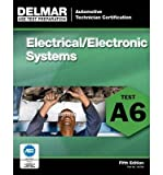 ASE Test Preparation - A6 Electricity and Electronics (ASE Test Prep: Automotive Technician Certification Manual) (Paperback) - Common