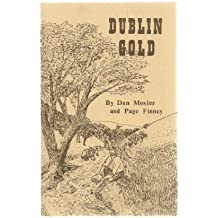 Dublin gold: The story of Gold Creek
