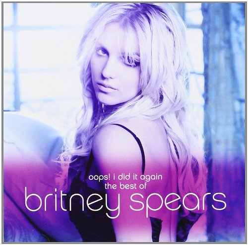 Britney Spears - The Best Of Britney - Zortam Music
