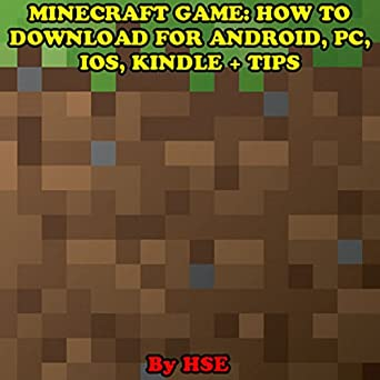 Amazon com: Minecraft Game: How to Download for Android, PC