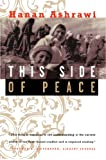 This Side of Peace, Hanan Ashrawi, 068482342X