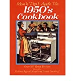 img - for Mom 'n' Pop's Apple Pie 1950s Cookbook: Over 300 Great Recipes from the Golden Age of American Home Cooking (Paperback) - Common book / textbook / text book