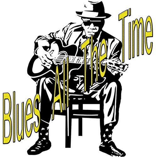 ... Blues All the Time
