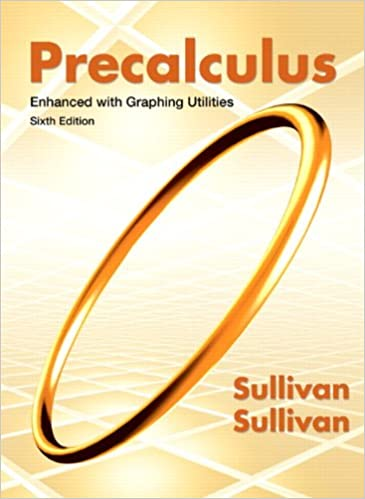Precalculus enhanced with graphing utilities 6th edition precalculus enhanced with graphing utilities 6th edition 6th edition fandeluxe Images