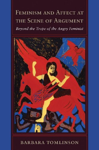 Download Feminism and Affect at the Scene of Argument: Beyond the Trope of the Angry Feminist Pdf