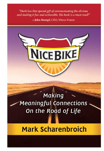 Nice Bike: Making Meaningful Connections on the Road of Life (Best Road Bike On The Market)