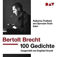 100 Gedichte: Ausgewählt von Siegfried Unseld Hörbuch von Bertolt Brecht Gesprochen von: Katharina Thalbach, Sylvester Groth