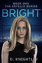 Bright (The Estelle Series Book 1)