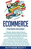 Ecommerce: Shopify, Amazon FBA, Ebay, Retail Arbitrage, Dropshipping