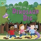 We're Going on a Dinosaur Dig, Anastasia Suen, 1618102990