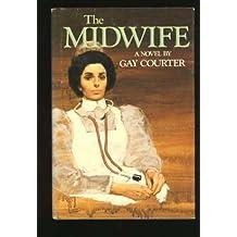 The Midwife: A Novel