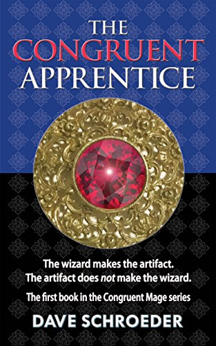 The Congruent Apprentice by Dave Schroeder