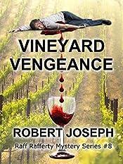 Vineyard Vengeance (Raff Rafferty Mystery Series Book 8)