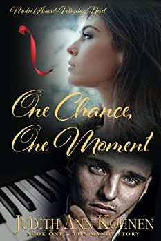 One Chance, One Moment