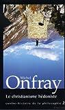 Le christianisme hédoniste (essai français) par Onfray