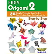 Easy Origami 2 - 20 Easy-Projects Paper Crafts To DO Step-by-Step.