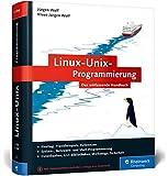 Linux-Unix-Programmierung: Das umfassende Handbuch