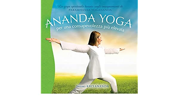 Ananda Yoga (Italian Edition) - Kindle edition by Swami ...