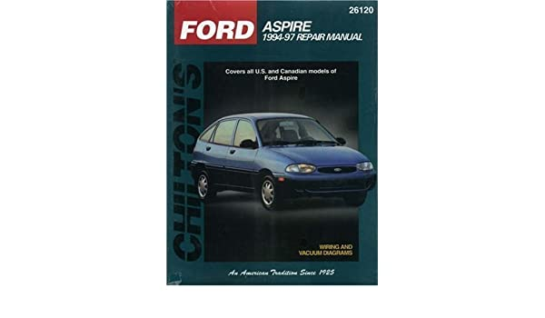 ford aspire 1994 98 chilton s total car care repair manual by rh amazon com 1997 Ford Aspire Parts Ford Aspire Service Manual