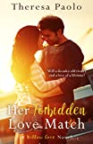 Her Forbidden Love Match (A Willow Cove Novel, #1)