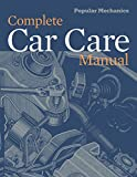 Popular Mechanics Complete Car Care Manual