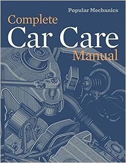 Popular mechanics complete car care manual popular mechanics popular mechanics complete car care manual popular mechanics 9781588167231 amazon books solutioingenieria Images