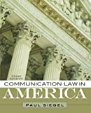 Communication Law in America, Paul Seigel, 1442209380