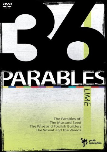 36 Parables: Lime: The Parables of the Mustard Seed, the Wise and Foolish Builders, and the Wheat and the Weeds ()