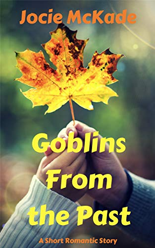 Goblins From the Past: A Romantic Halloween Short -