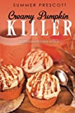 Creamy Pumpkin Killer (Cupcakes in Paradise) (Volume 6)