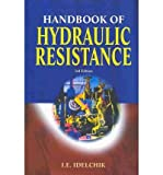 img - for [(Handbook of Hydraulic Resistance)] [Author: I. E. Idelchik] published on (June, 2005) book / textbook / text book
