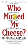 img - for [By Spencer Johnson] Who Moved My Cheese? (Paperback) 2017 by Spencer Johnson (Author) (Paperback) book / textbook / text book