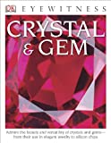 Crystal and Gem - Eyewitness, R. F. Symes, 1465420932