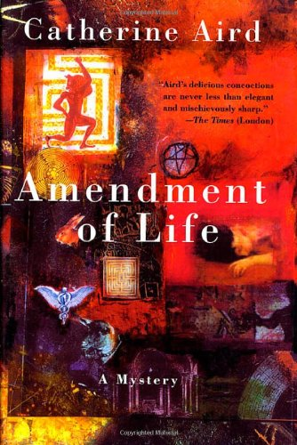 Amendment of Life: A Mystery