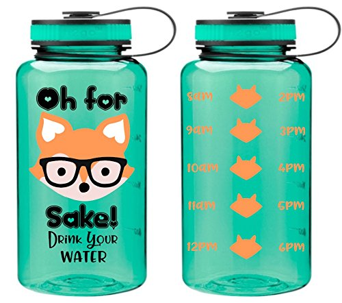 Oh For Fox Sake! Drink Your Water - 34oz Water Bottle - Hydrate - Inspired - Humor - Hydrate - Water - BPA Free - Gift
