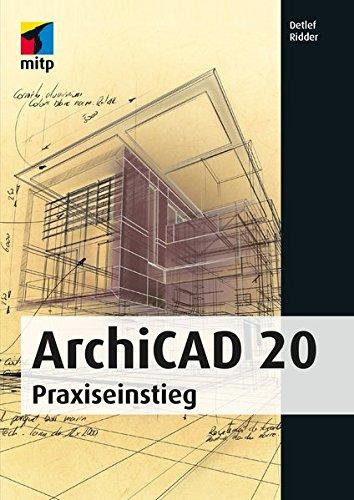 ArchiCAD 20: Praxiseinstieg (mitp Professional) Taschenbuch – 30. September 2016 Detlef Ridder mitp-Verlag 3958451543 Anwendungs-Software