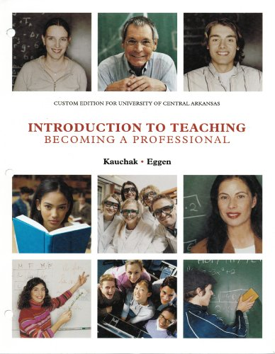 Introduction to Teaching Becoming a Professional for University of Central Arkansas
