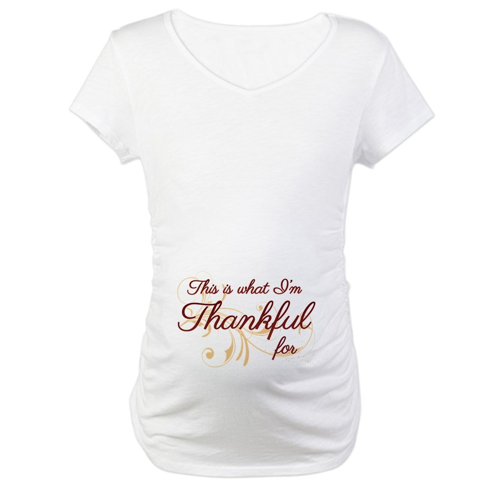 f264682a892d7 CafePress This is What Im Thankful for Maternity Tee at Amazon Women's  Clothing store: