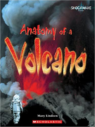 Anatomy Of A Volcano Shockwave Science Mary Lindeen