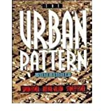 img - for [ The Urban Pattern[ THE URBAN PATTERN ] By Eisner, Simon ( Author )Mar-15-1993 Paperback book / textbook / text book
