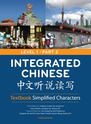 Integrated Chinese: Textbook Simplified Characters, Level 1, Part 2 Simplified Text (Chinese...