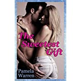 The Sweetest Gift (The Gift Book 2)