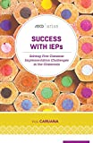 img - for Success with IEPs: Solving Five Common Implementation Challenges in the Classroom (ASCD Arias) book / textbook / text book