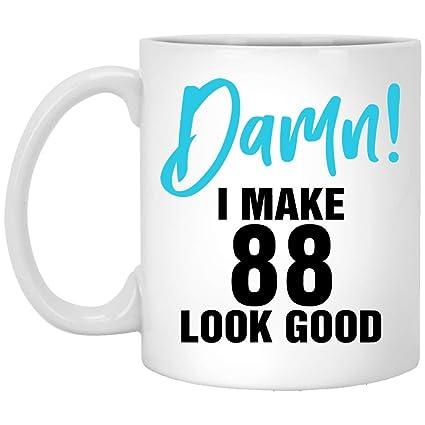 I Make 88 Look Good Funny 88th Birthday Gifts For Grandpa Grandma