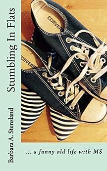 Stumbling In Flats by [Stensland, Barbara]