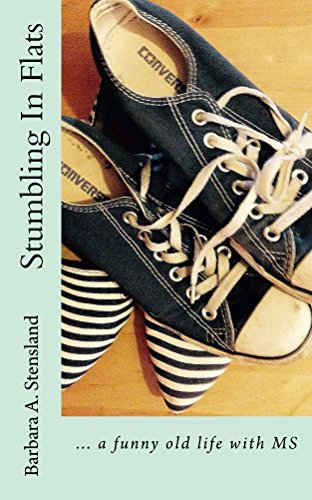 Stumbling In Flats by [Stensland, Barbara]